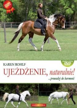 Ujeżdżenie naturalnie! – Karen Rohlf