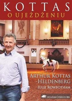 Kottas o ujeżdżeniu – Arthur Kottas Heldenberg
