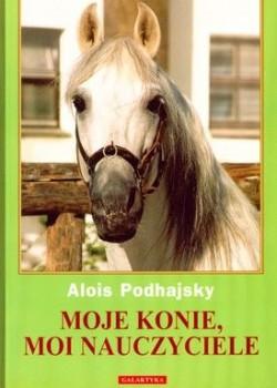 Moje konie, moi nauczyciele – Alois Podhajsky